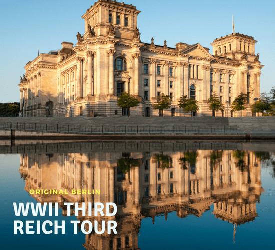 third reich berlin world war tour
